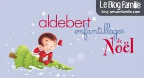 Enfantillages de Noël : le nouvel album d'Aldebert !